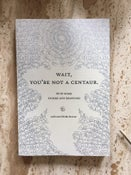 Image of WAIT, YOU'RE NOT A CENTAUR - Book & CD