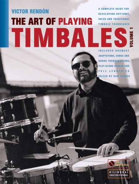 Image of The Art of Playing Timbales Vol 1 by Victor Rendón. Book & CD.
