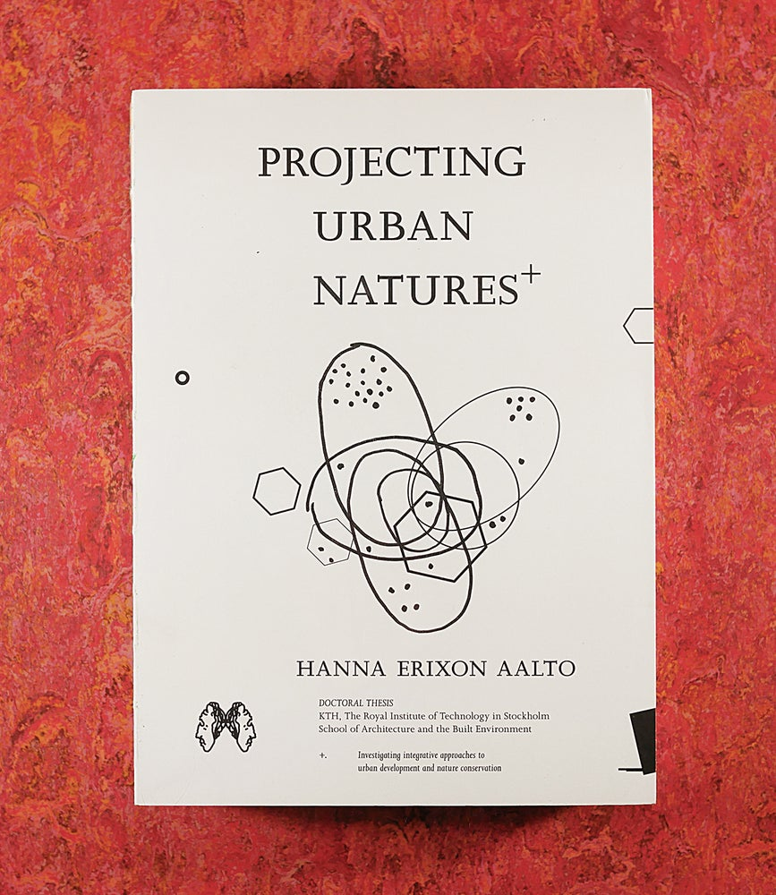 Image of Projecting Urban Natures — <br>Hanna Erixon Aalto