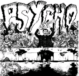 Image of PSYCHO / HORRIBLE EARTH split 7""