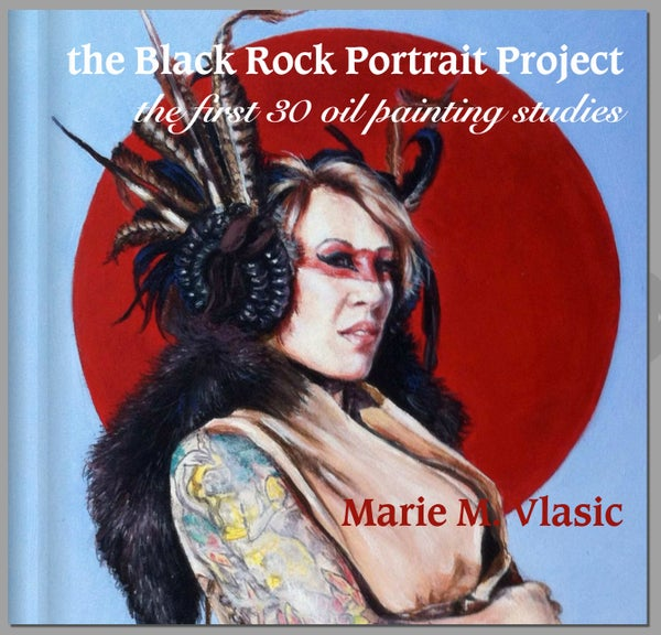 "Image of Art Book: ""the Black Rock Portrait Project, the first 30 oil painting studies"""