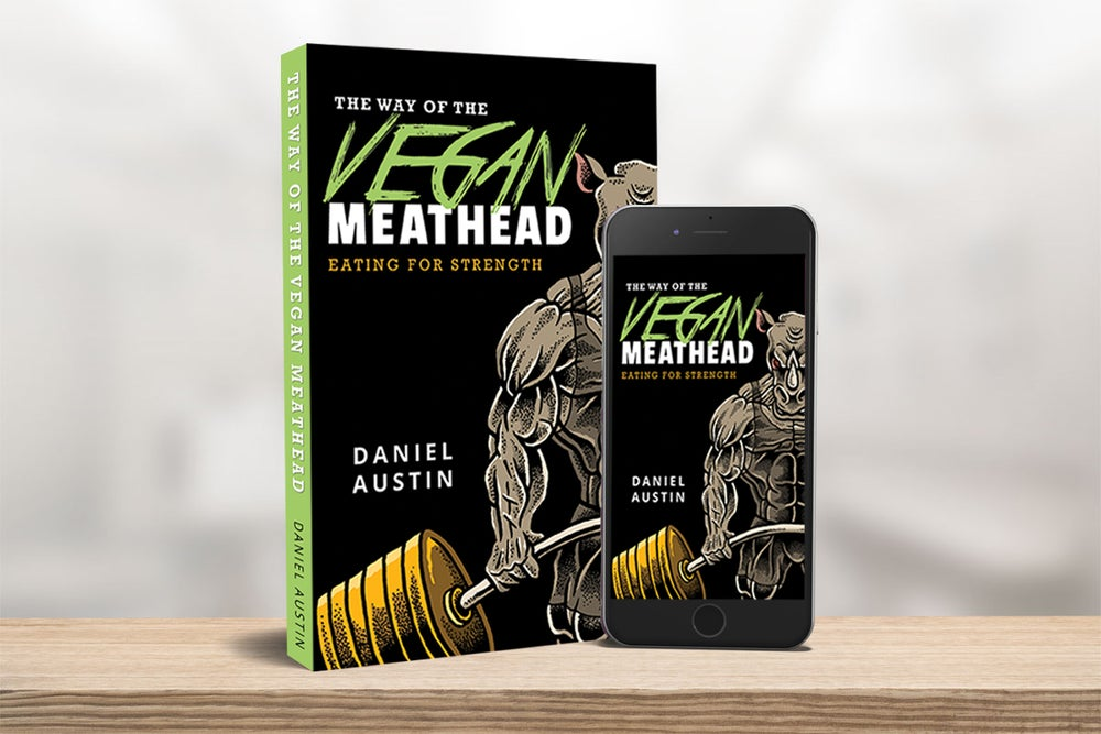 Image of The Way of The Vegan Meathead: Eating for Strength (eBook)