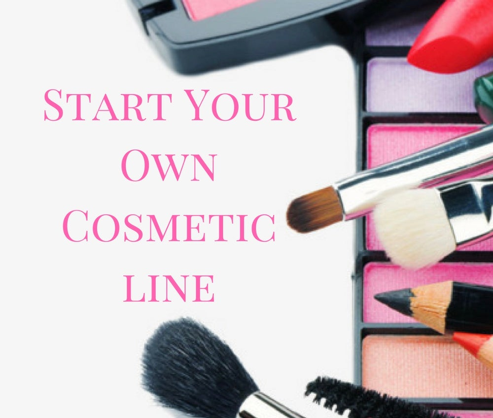 how to create your own cosmetic line
