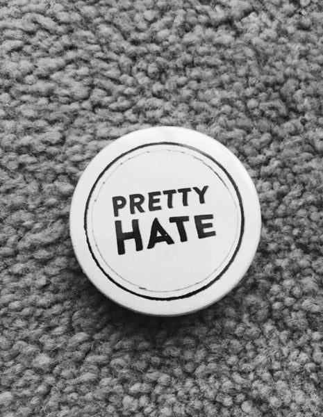 Image of Pretty Hate Records Badge