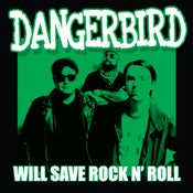 "Image of Dangerbird ""Will Save Rock N Roll"""