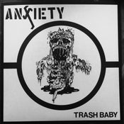 "Image of ANXIETY - Trash Baby 7"" LAST COPIES"