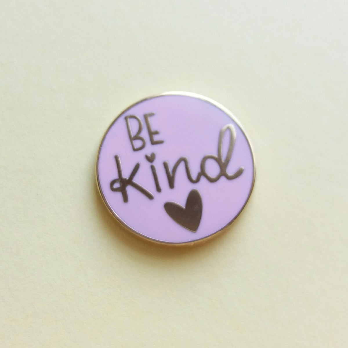 Be Kind - Hard Enamel Pin