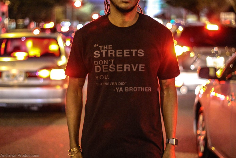 Image of Streets Don't Deserve You Black Tee