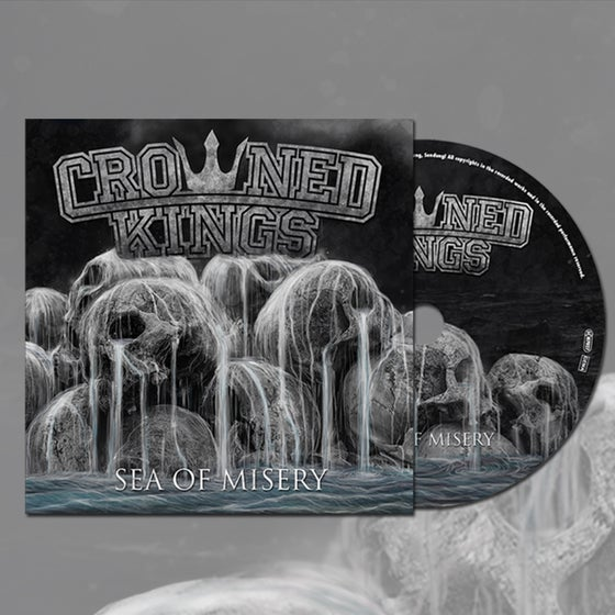 Image of Crowned Kings Sea Of Misery CD