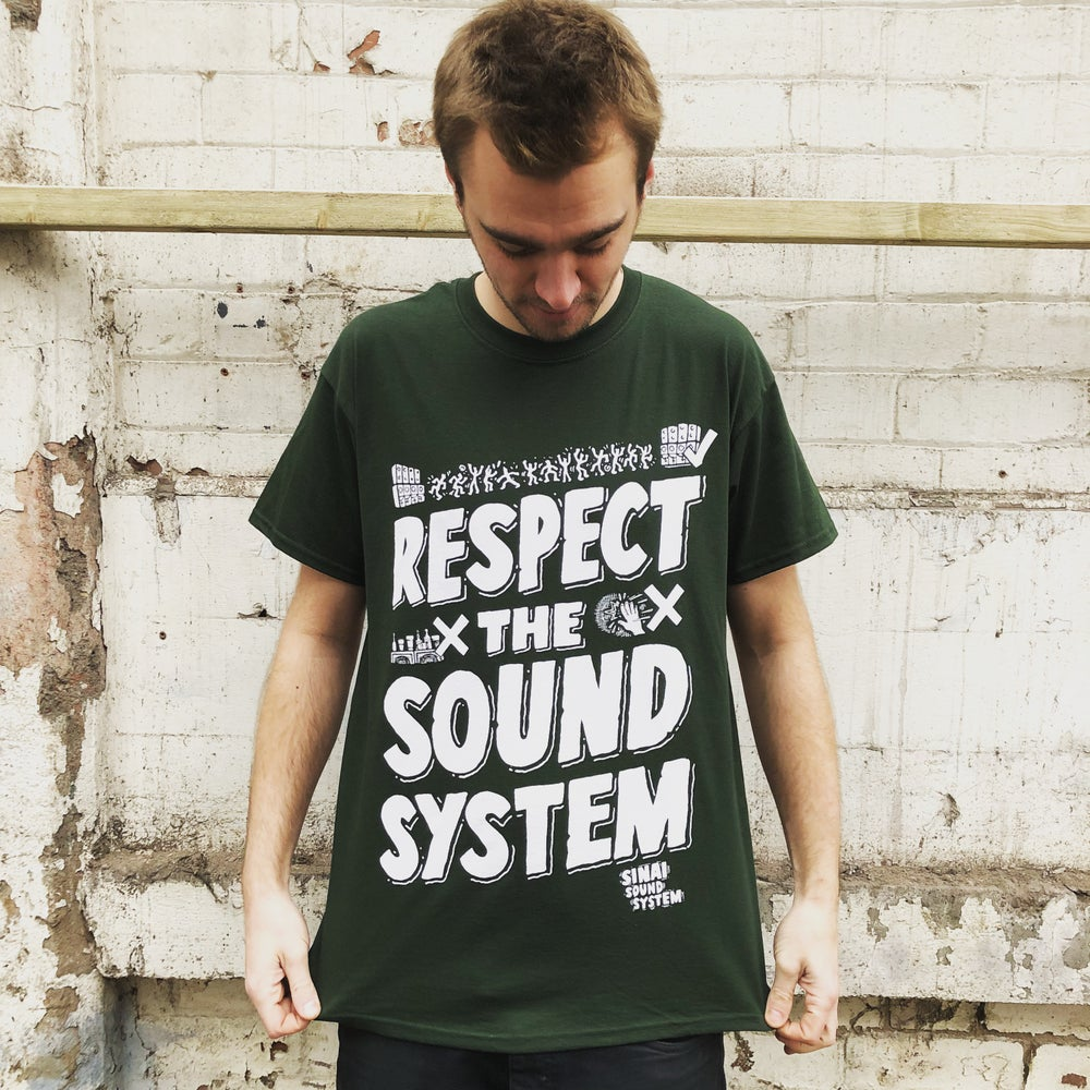 Image of Respect the Sound System T-Shirt - Green