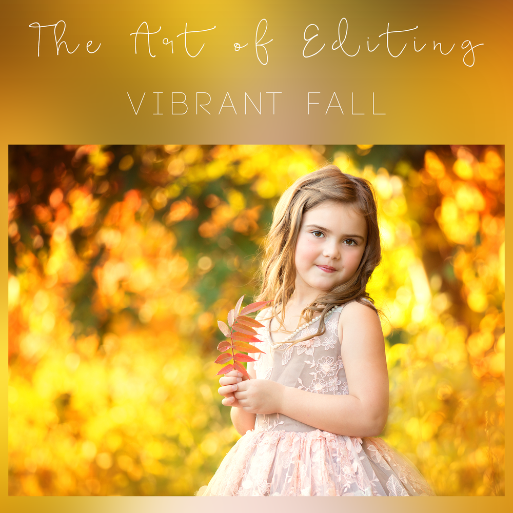 Image of The Art of Editing - Vibrant Fall