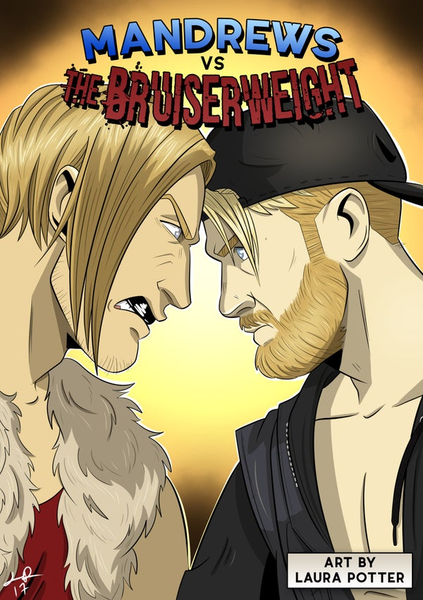 Image of Mandrews vs The Bruiserweight Comic Book