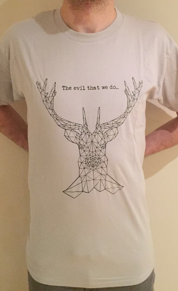 """Image of """"The evil that we do...."""" pale grey tee"""