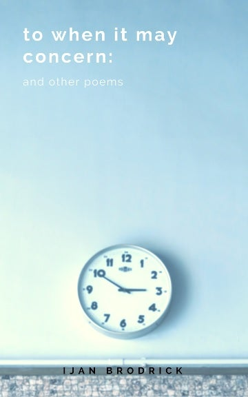 Image of to when it may concern: and other poems