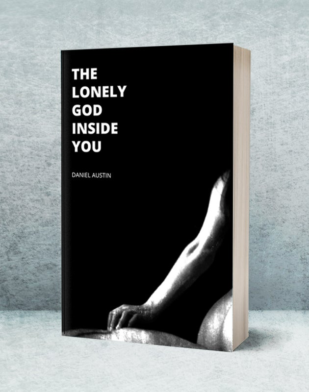 Image of The Lonely God Inside You by Daniel Austin (book)