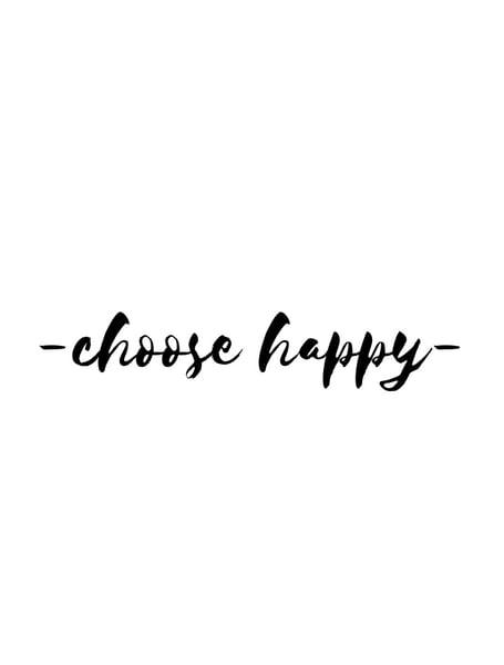 Image of 'Choose happy' A4 Print
