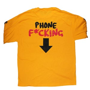 Image of PHONE F*CKING DOWN