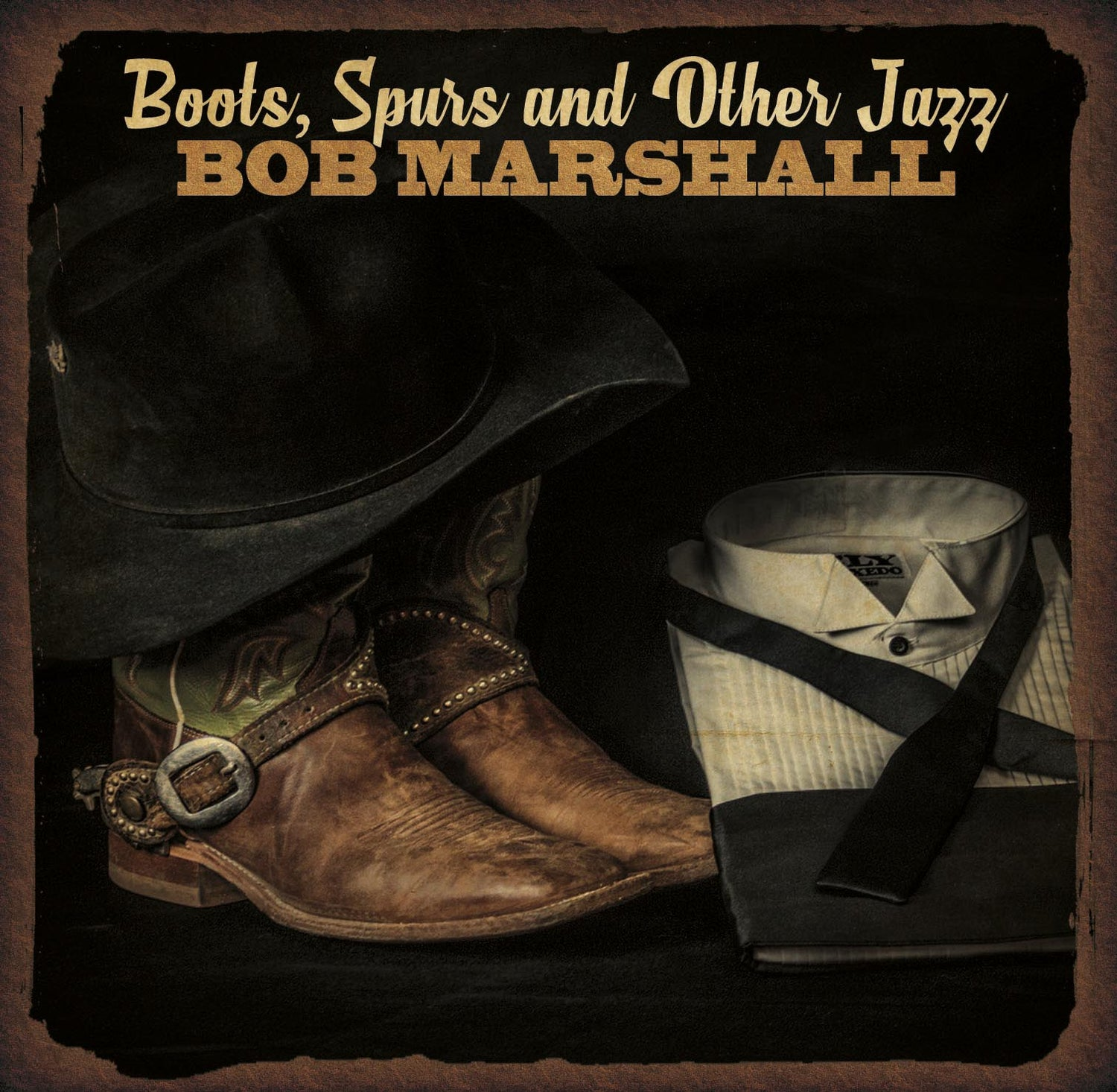 Image of Boots, Spurs, and Other Jazz