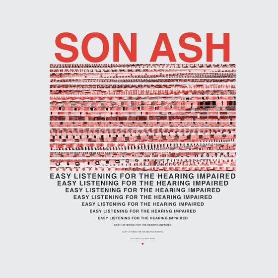 "Image of Son Ash - Easy Listening For The Hearing Impaired (12"" LP)"
