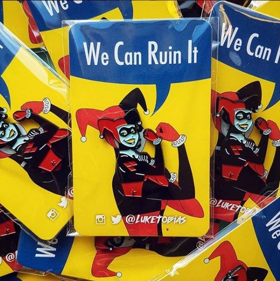 Image of We Can Ruin It Soft Enamel Pin