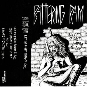 Image of BATTERING RAM - LET ME FIGHT WHERE I LAY... CS
