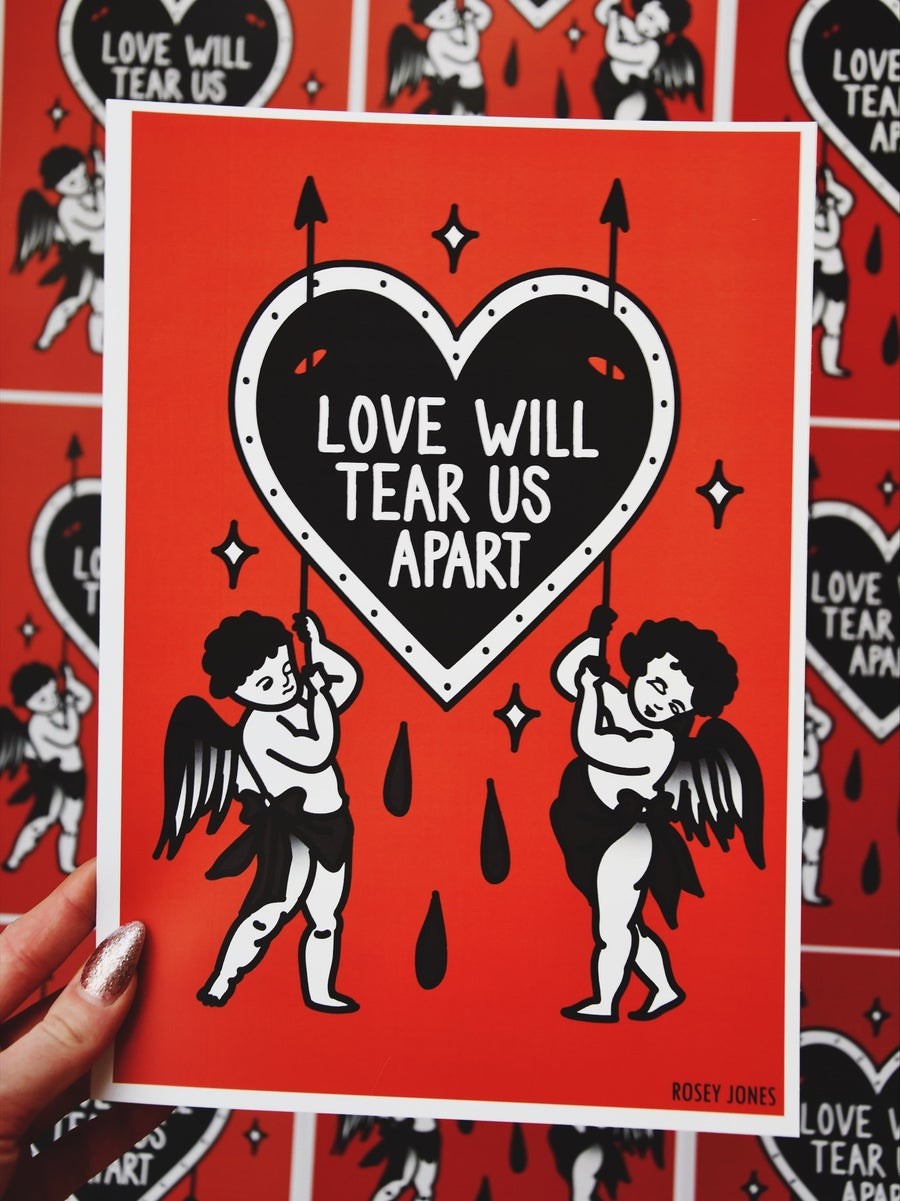 Image of Print Love Will Tear Us Apart (Limited!)