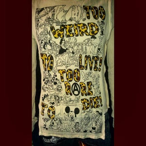 Image of Too Weird To Live Too Rare To Die Dirty Disney bondage shirt