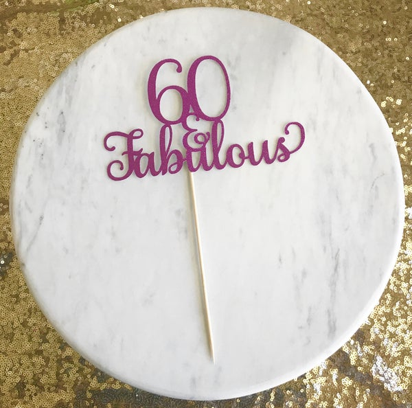 Image of 60 & Fabulous Cake Topper