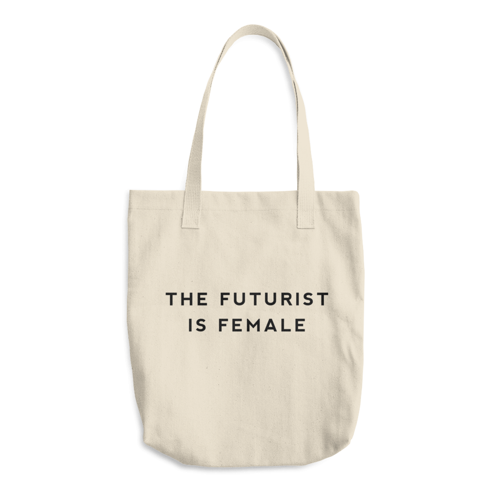 Image of The Futurist Is Female Tote