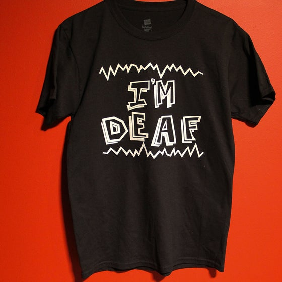 Image of I'M DEAF