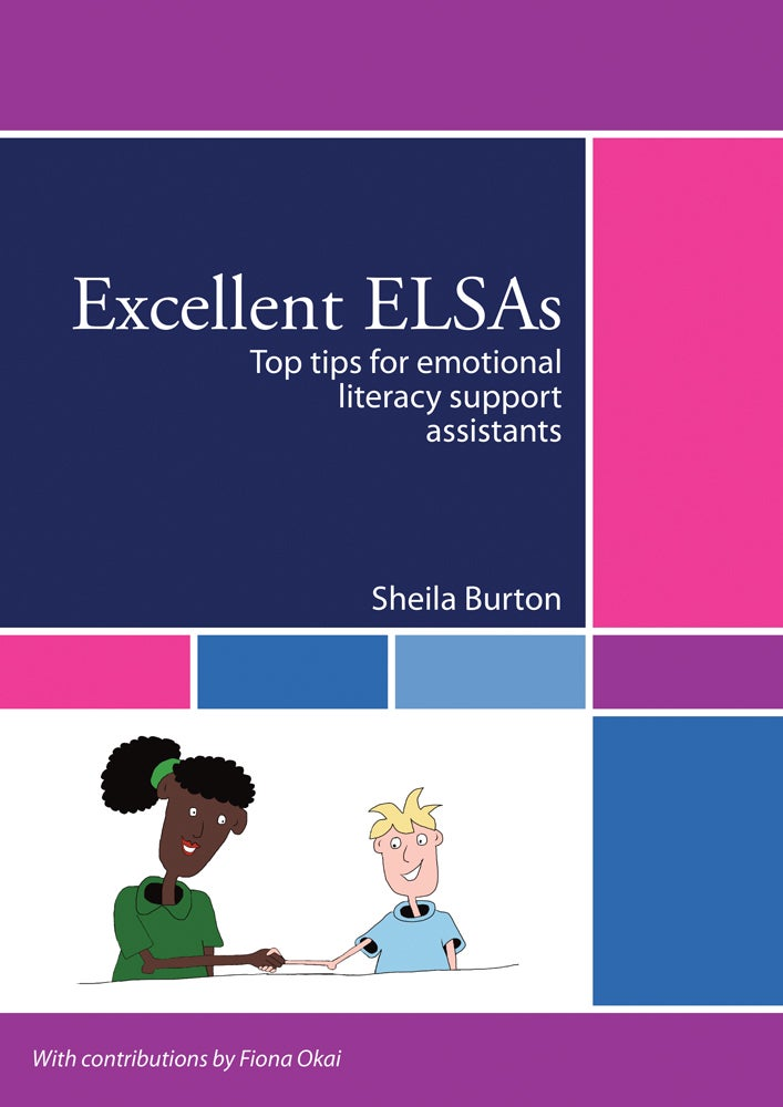 Image of Excellent ELSAs: Top Tips for Emotional Literacy Support Assistants