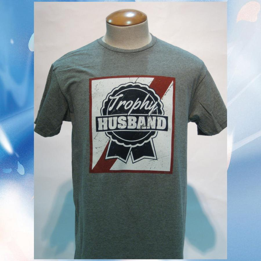 Image of Trophy Husband T-Shirt