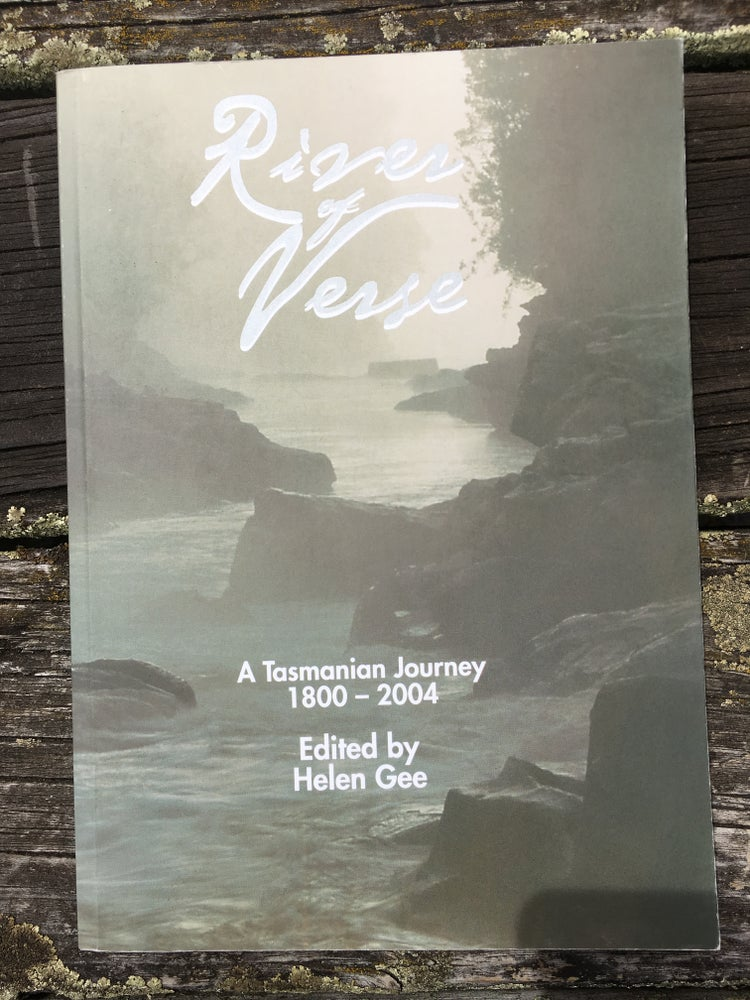 Image of River of Verse, A Tasmanian Journey 1800-2004, edited by Helen Gee