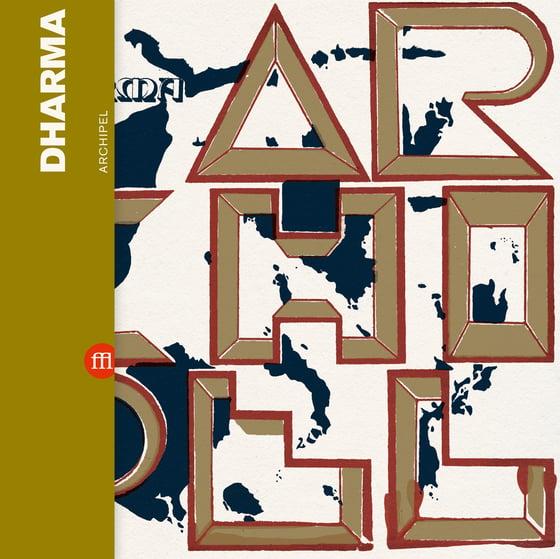 Image of DHARMA - Archipel (FFL041)