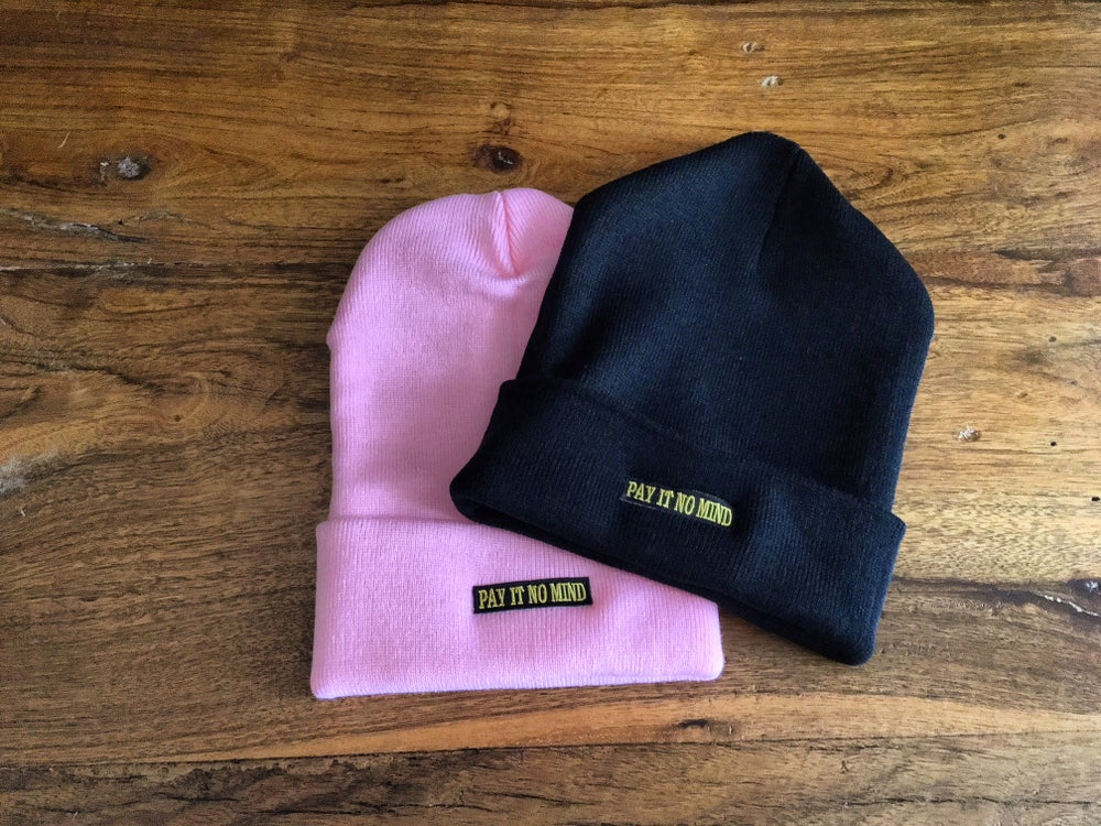 "Image of ""Pay It No Mind"" beanie"