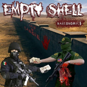 Image of Empty Shell - Narconomics  CD DIGI