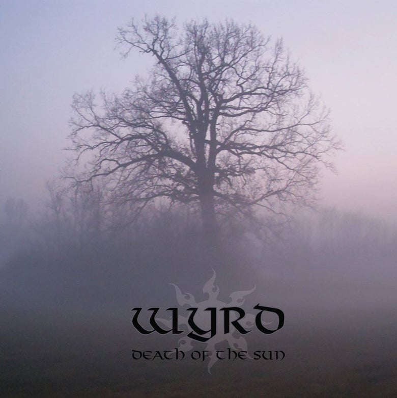 "Image of WYRD ""Death of the Sun"" CD 2016"