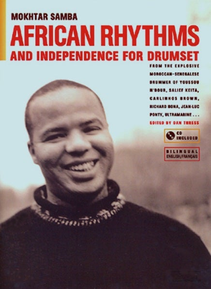 Image of African Rhythms and Independence for Drumset by Mokhtar Samba. Book & CD