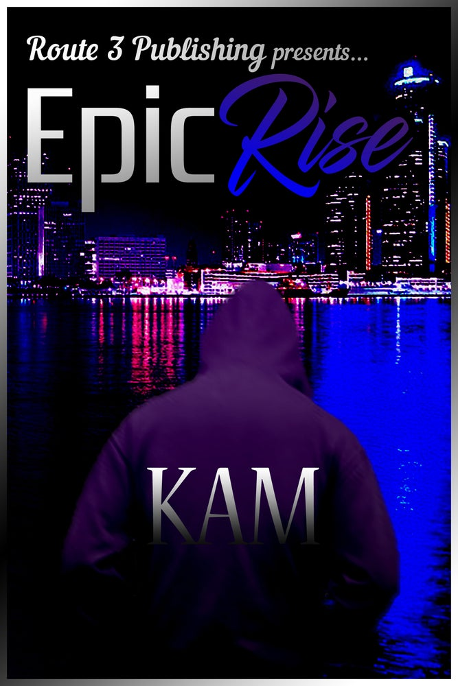 Image of Epic Rise by Kam