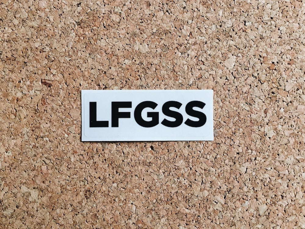 Image of LFGSS Sticker - Black/Clear