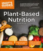 Image of Plant-Based Nutrition (Idiot's Guide) Second Edition