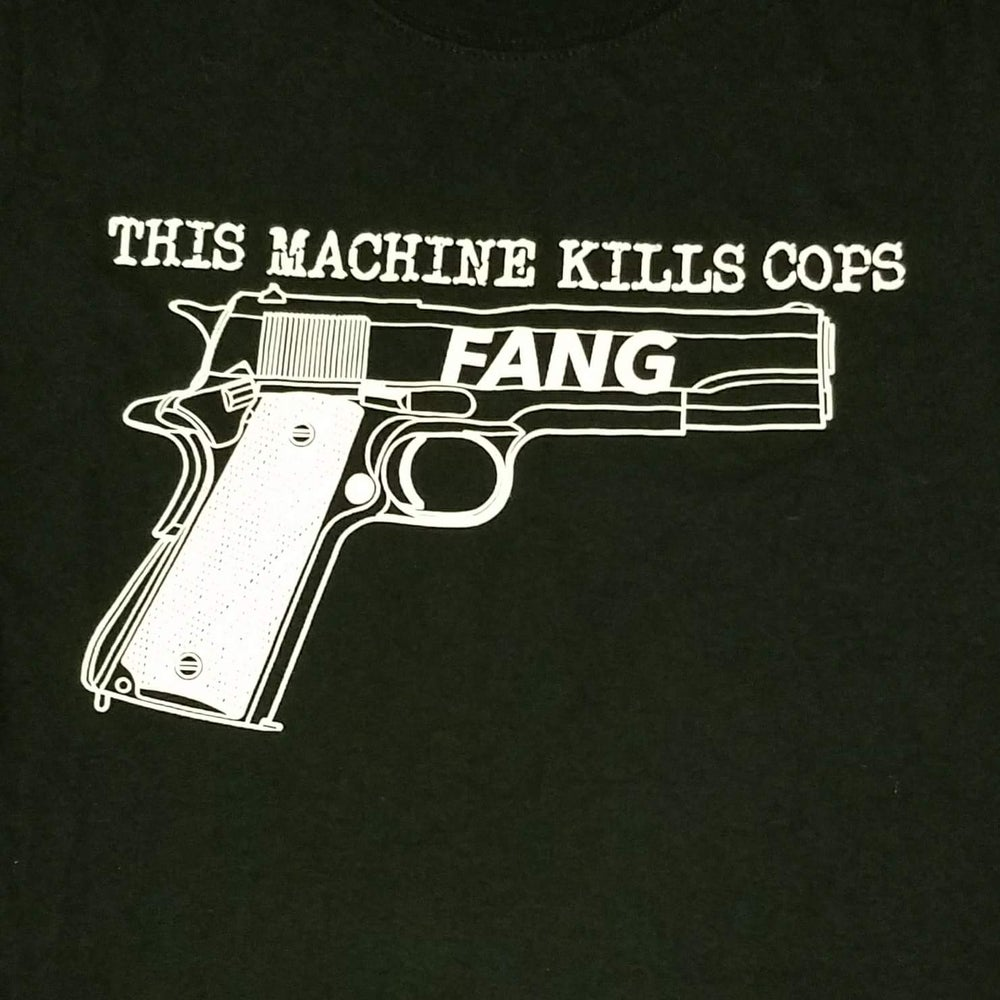 Image of THIS MACHINE KILLS COPS