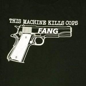 Image of THIS MACHINE KILLS COPS