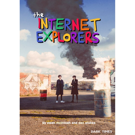 Image of THE INTERNET EXPLORERS Poster