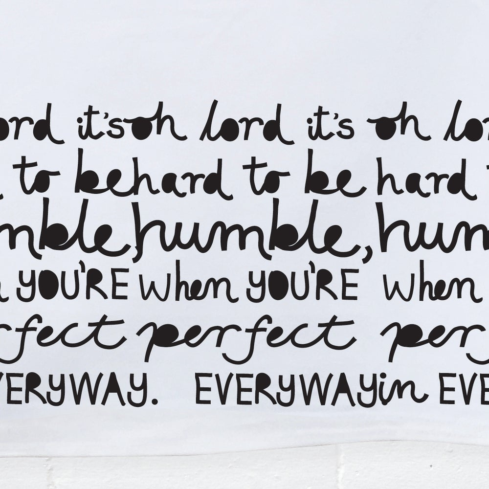 Image of OH LORD IT'S HARD TO BE HUMBLE Tea Towel