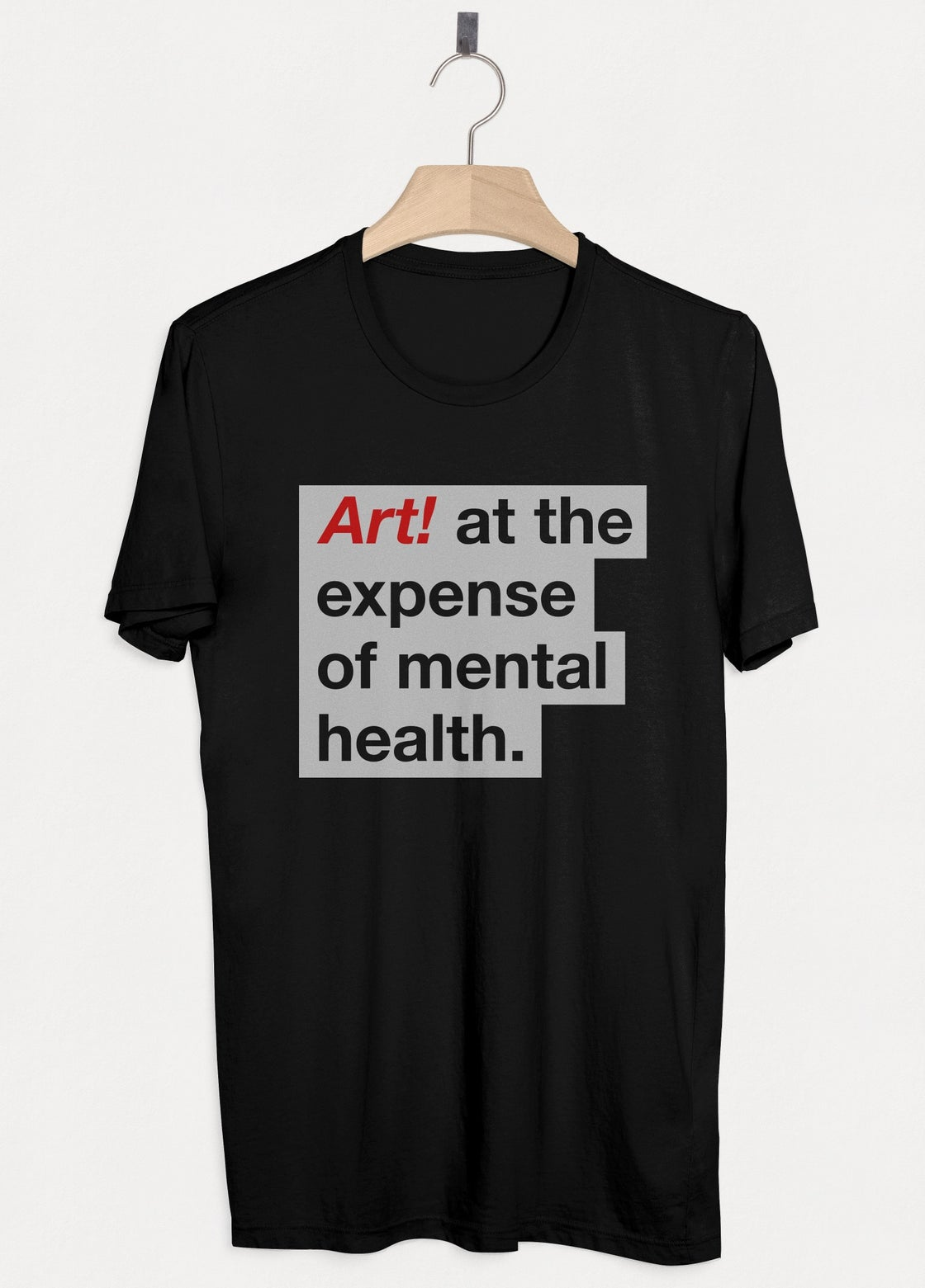 Image of 'Art at the Expense of Mental Health' T-shirt - Black