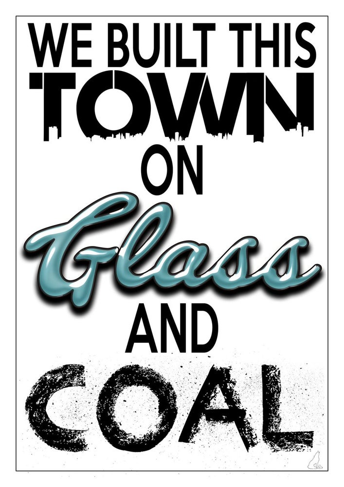 Image of 'We Built This Town On Glass And Coal' Canvas Print