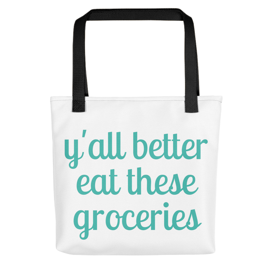 Image of Eat These Groceries Tote