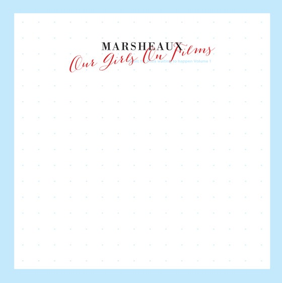 "Image of MARSHEAUX ""Our Girls On Films"" CD Vol.1"
