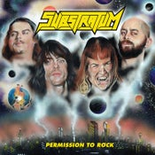 Image of SUBSTRATUM - Permission To Rock